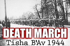 Tisha B'av 1944, Death March