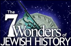 The Seven Wonders of Jewish History