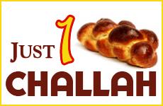 Just 1 Challah